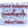 Church Marketing and Communications Round Table Pt 3