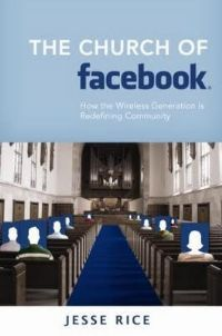 Church of Facebook by Jesse Rice