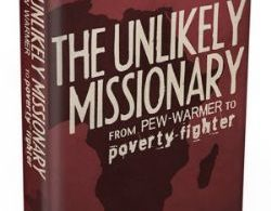 the unlikely missionary by Dan King