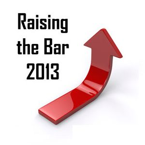 2013 raising the bar