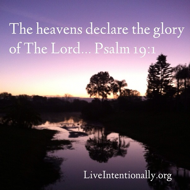 quote-liveintentionally-the-heavens-declare-the-glory