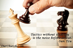 Tactics without strategy is the noise before defeat. -Sun Tzu