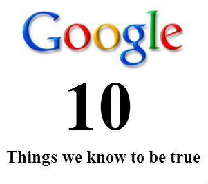 Google-10-Things-We-Know-to-Be-True