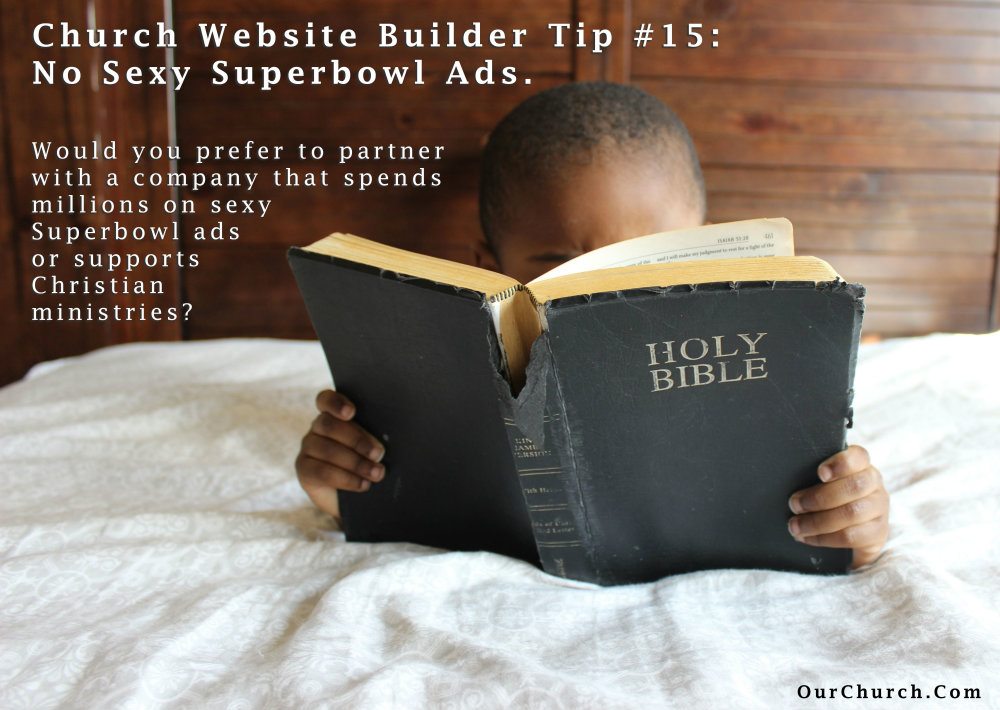 Church-Website-Builder-Tip-15-no-sexy-superbowl-ads