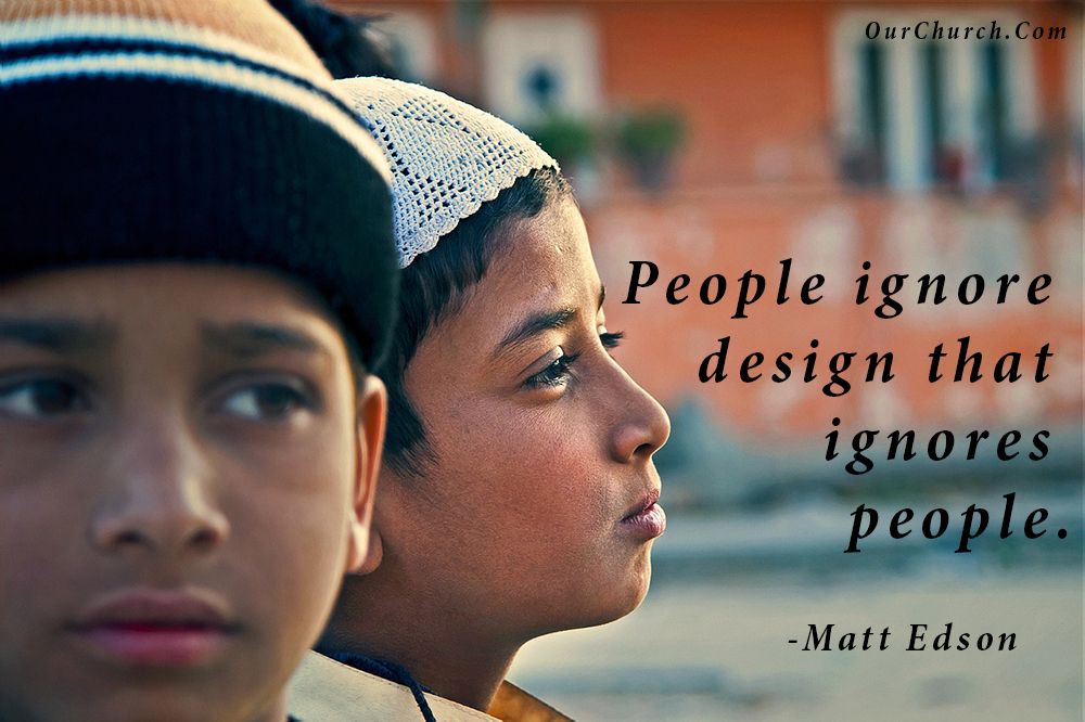 quote-ourchurch-people-ignore-design-that-ignores