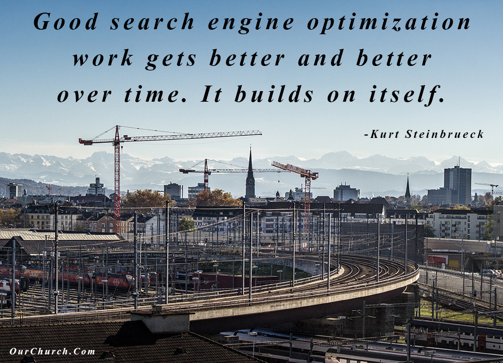 quote-ourchurch-good-search-engine-optimization-work-gets-better