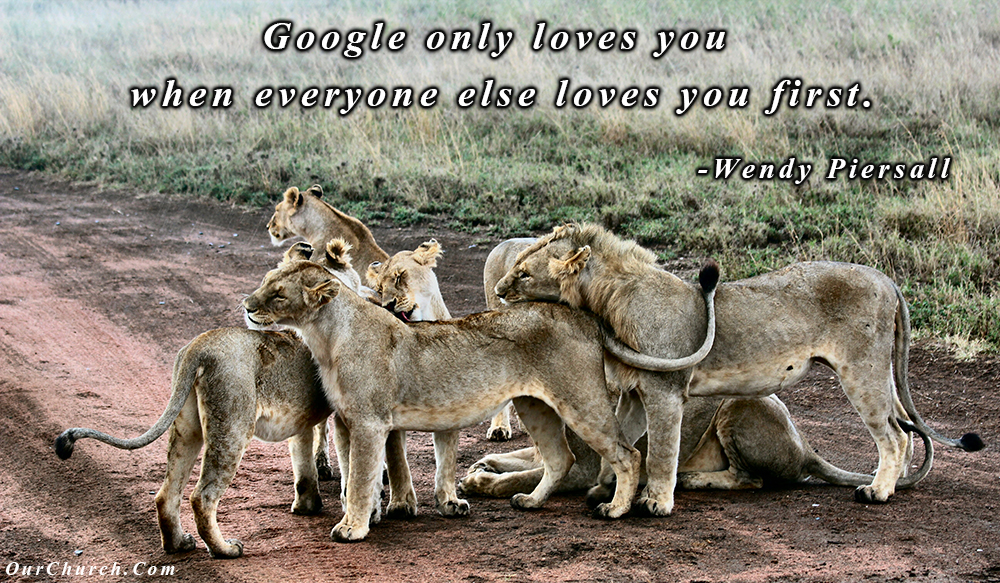 quote-ourchurch-google-only-loves-you-when
