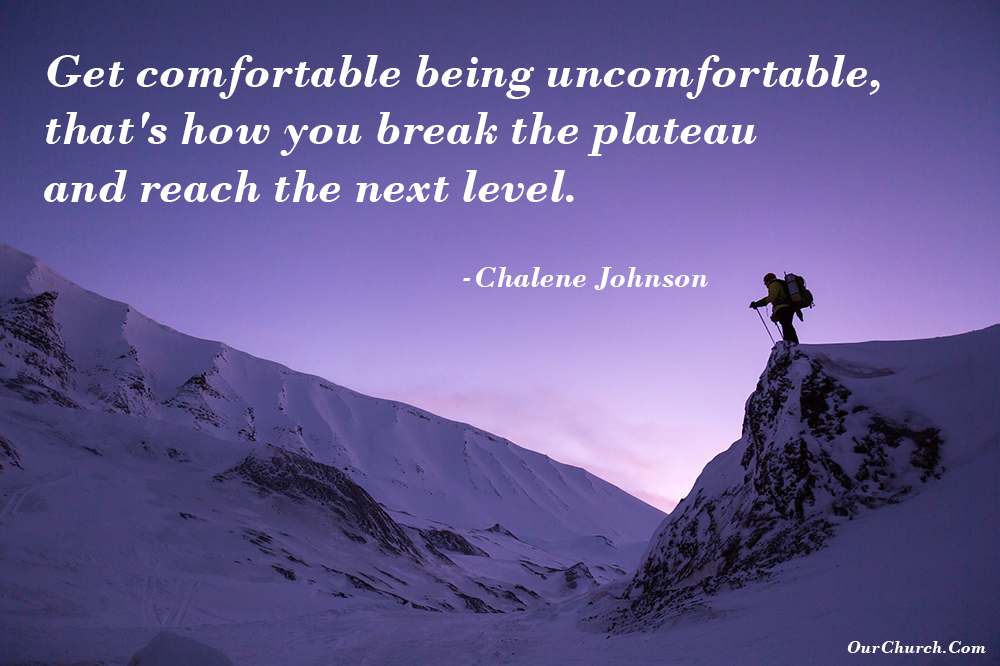 quote-ourchurch-get-comfortable-being-uncomfortable-thats