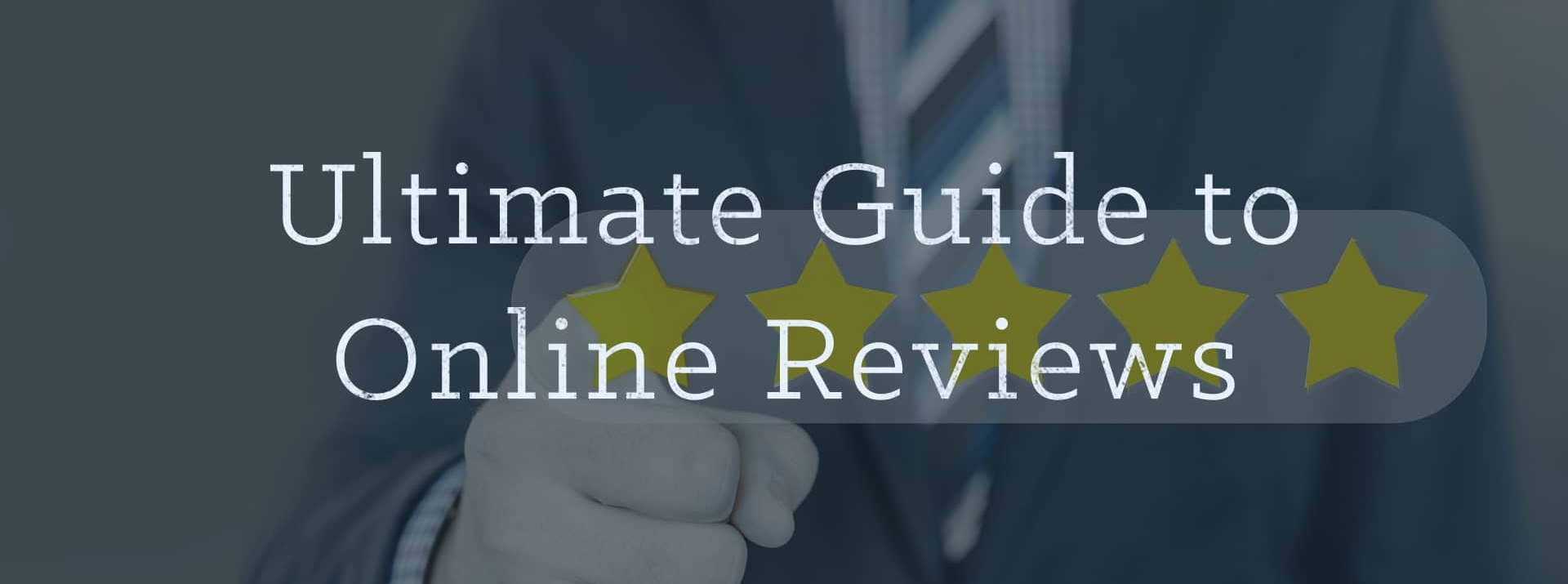 ultimate-guide-to-online-reviews